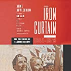 Iron Curtain: The Crushing of Eastern Europe, 1944-1956 Hörbuch von Anne Applebaum Gesprochen von: Cassandra Campbell