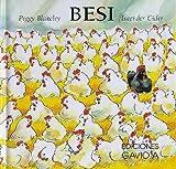 Besi/Bessie, the Little Hen (Coleccion