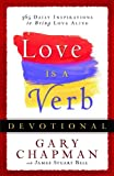 img - for Love is a Verb Devotional: 365 Daily Inspirations to Bring Love Alive book / textbook / text book