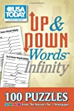 USA TODAY Up & Down Words Infinity: 100 Puzzles from The Nation's No. 1 Newspaper