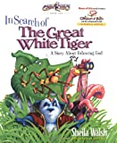 In Search of the Great White Tiger: A Story About Following God (Gnoo Zoo)