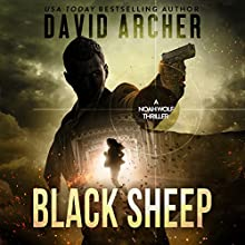 Black Sheep: A Noah Wolf Thriller, Book 6 Audiobook by David Archer Narrated by Adam Verner