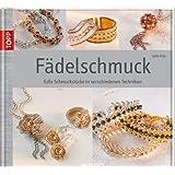 Fädelschmuck: Edle Schmuckstücke in verschiedenen Techniken (Werkstatt)