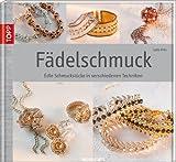 Fädelschmuck: Edle Schmuckstücke in verschiedenen Techniken (Werkstatt) bei Amazon kaufen