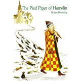 The Pied Piper of Hamelinby Robert Browning