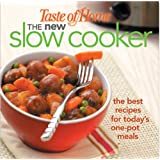 Taste of Home:The New Slow Cooker