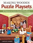 Making Wooden Puzzle Playsets: 10 Pat...