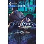 Undercover Wolf: Alpha Force | Linda O. Johnston