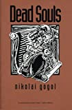 Image of Dead Souls - Full Version (Annotated) (Literary Classics Collection)