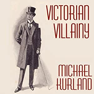 Victorian Villainy: A Collection of Moriarty Stories | [Michael Kurland]