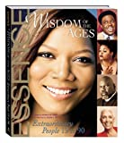 img - for Wisdom of the Ages: Extraordinary People Ages 19-90 (Essence) book / textbook / text book