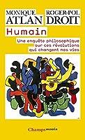 Humain : Une enquête philosophique sur ces révolutions qui changent nos vies