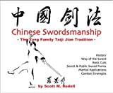 img - for Chinese Swordsmanship: The Yang Family Taiji Jian Tradition Paperback - September 4, 2005 book / textbook / text book