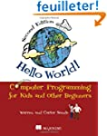 Hello World!:Computer Programming for...