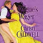 The Rogue's Wager Hörbuch von Christi Caldwell Gesprochen von: Tim Campbell