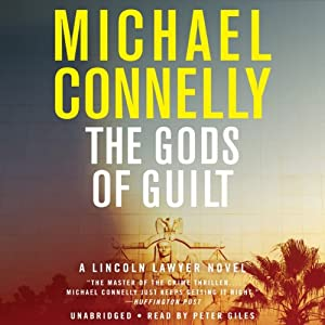 The Gods of Guilt | [Michael Connelly]