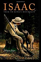 Isaac: Trek to King's Mountain