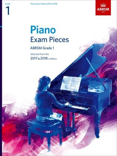 piano-exam-pieces-2017-2018-abrsm-grade-1-selected-from-the-2017-2018-syllabus-abrsm-exam-pieces