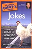 img - for The Complete Idiot's Guide to Jokes by Larry Getlen (2006-09-05) book / textbook / text book