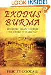 Exodus Burma: The British Escape thro...