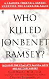 Who Killed Jonbenet Ramsey? (Onyx True Crime, Je 871)