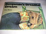 Benjamin's Dreadful Dream (Picture Books) (023397105X) by Alan Baker