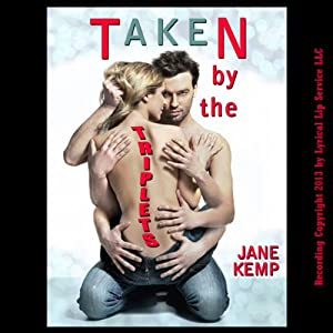 Taken by the Triplets Audiobook