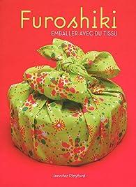 Furoshiki : Emballer avec du tissu par Playford