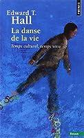 La danse de la vie