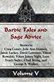 img - for Bardic Tales and Sage Advice (Volume V) book / textbook / text book