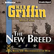 The New Breed: Brotherhood of War, Book 7 | [W. E. B. Griffin]