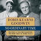 No Ordinary Time Hörbuch von Doris Kearns Goodwin Gesprochen von: Edward Herrmann