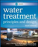 img - for MWH's Water Treatment: Principles and Design book / textbook / text book
