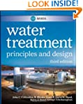 MWH's Water Treatment: Principles and...