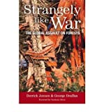Strangely Like War: The Global Assault on Forests (1903998387) by Jensen, Derrick