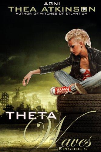 Thea Atkinson - Agni (Theta Waves: Episode 3)