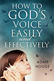 How To Hear Gods Voice Easily And Effectively