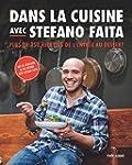 Dans la cuisine avec Stefano Faita: P...