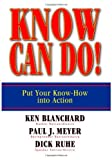 img - for Know Can Do!: Put Your Know-How Into Action book / textbook / text book
