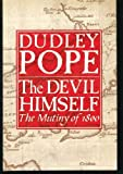 The Devil Himself: The Mutiny of 1800 (0436377519) by Pope, Dudley