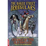 The Adventure of the Charge of the Old Brigade (EDGE - The Baker Street Irregulars)by Dan Boultwood