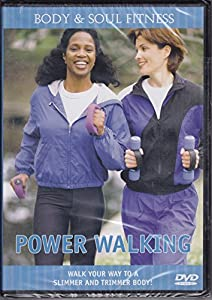 Power Walking: Walk Your Way to a Slimmer and Trimmer Body!