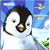 Happy Feet 2. Biblioteca Mini