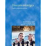 Dirección estratégica: Nuevas perspectivas teóricas (Economia Y Empresa)