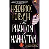 The Phantom of Manhattan ~ Frederick Forsyth