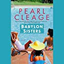 Babylon Sisters Audiobook by Pearl Cleage Narrated by Pearl Cleage