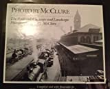 img - for Photo by McClure: The Railroad, Cityscape and Landscape Photographs of L. C. McClure book / textbook / text book