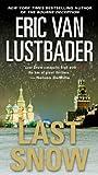 Last Snow (Jack McClure/Alli Carson Novels)
