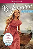 FACING THE ENEMY:  A CAROLINE CLASSIC VOLUME 2 (American Girl Beforever Classic)