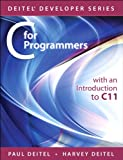 C for Programmers with an Introduction to C11 (Deitel Developer Series)